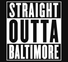 Straight Outta Baltimore ( Baltimore County, Maryland ) by tshiart