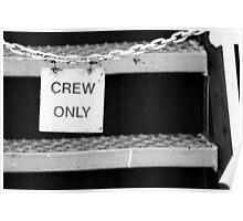 Crew Only Poster