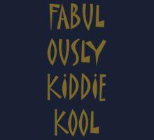 Fabulously Kiddie-Kool Kids Tee