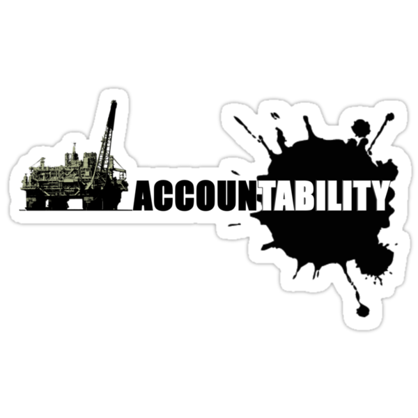 ACCOUNTABILITY (Big Oil) by Yago