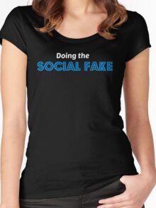 Doing the Social Fake (Black) Women's Fitted Scoop T-Shirt
