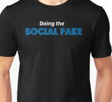 Doing the Social Fake (Black) Unisex T-Shirt