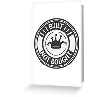 Jdm built not bought badge Greeting Card