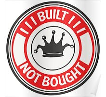 Jdm built not bought badge - red Poster
