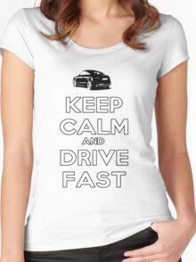 Keep Calm And Drive Fast Women's Fitted Scoop T-Shirt