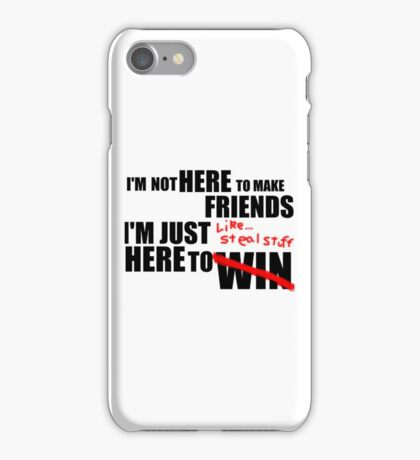 I'm Just Here To Steal Stuff iPhone Case/Skin