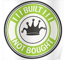 Jdm built not bought badge - green Poster