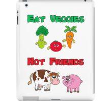 Eat Veggies Not Friends iPad Case/Skin