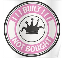 Jdm built not bought badge - pink Poster