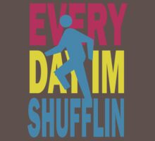Everyday I'm Shufflin Shirt Kids Clothes