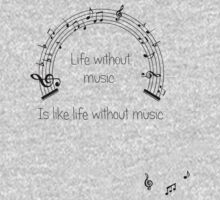 Life without music... One Piece - Long Sleeve