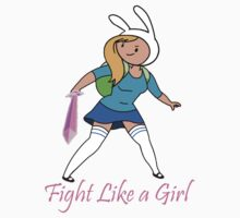 Fight Like a Girl Adventure Time by noellelucia713