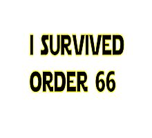 I Survived Order 66 Photographic Print
