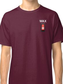 Wax on wax off - white type Classic T-Shirt