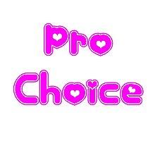 Pro Choice by sailorneptune
