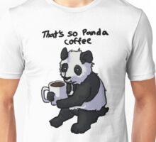 That's So Panda Coffee Unisex T-Shirt