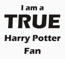I am a True Harry Potter Fan Kids Clothes