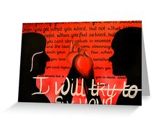 I Will Fix You Greeting Card