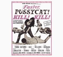 Faster, Pussycat! Kill! Kill! by ixrid