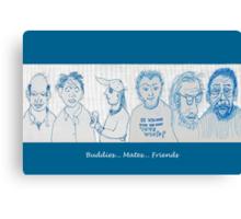 Buddies... Mates... Friends Canvas Print