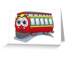 Trolley Cartoon Greeting Card