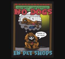 NO DOGS IN PET SHOPS Kids Clothes