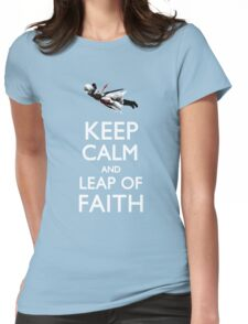 Keep Calm and Leap of Faith Womens Fitted T-Shirt