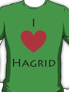 I love Hagrid T-Shirt