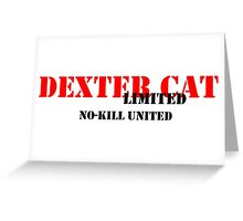 NO-KILL UNITED : DCL-RB Greeting Card