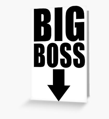 Big Boss Greeting Card