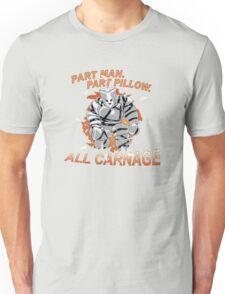 Pillow Man Carnage! Unisex T-Shirt