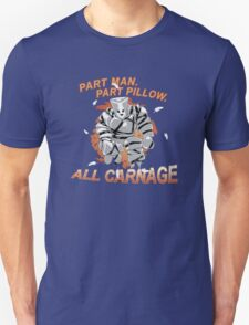 Pillow Man Carnage! T-Shirt