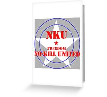 NO-KILL UNITED : F-RWB Greeting Card