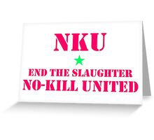 NO-KILL UNITED : ETS-CALI Greeting Card