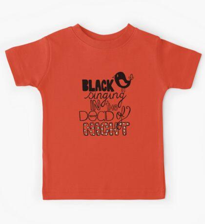 Blackbird Singing in the Dead of Night Kids Tee