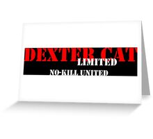 NO-KILL UNITED : DCL-RW Greeting Card