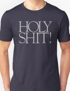 HOLY SHIT! 2 Unisex T-Shirt
