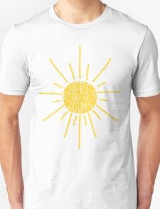 Here Comes the Sun Unisex T-Shirt
