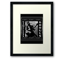 NAMELESS GHOULS PLACARD Framed Print