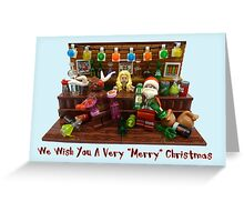 We Wish You A Very Merry Christmas  Greeting Card