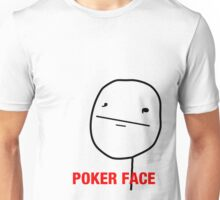 Poker Face Unisex T-Shirt