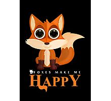 Foxes Make Me Happy Photographic Print
