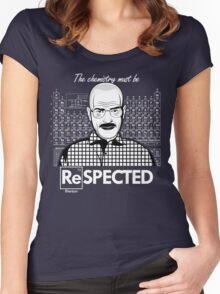 Chemistry Must Be Respected  Women's Fitted Scoop T-Shirt