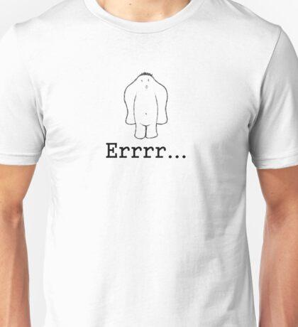 Err... Unisex T-Shirt