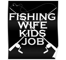 FISHING WIFE KIDS JOB Poster