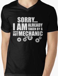 SORRY I AM ALREADY TAKEN BY A SUPER HOT MECHANIC Mens V-Neck T-Shirt