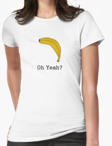 Banana... Womens Fitted T-Shirt