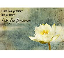 Hope For Tomorrow Photographic Print