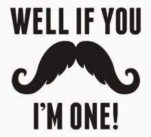 Well If You Mustache I'm One Kids Clothes