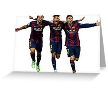 Messi Suarez Neymar Greeting Card